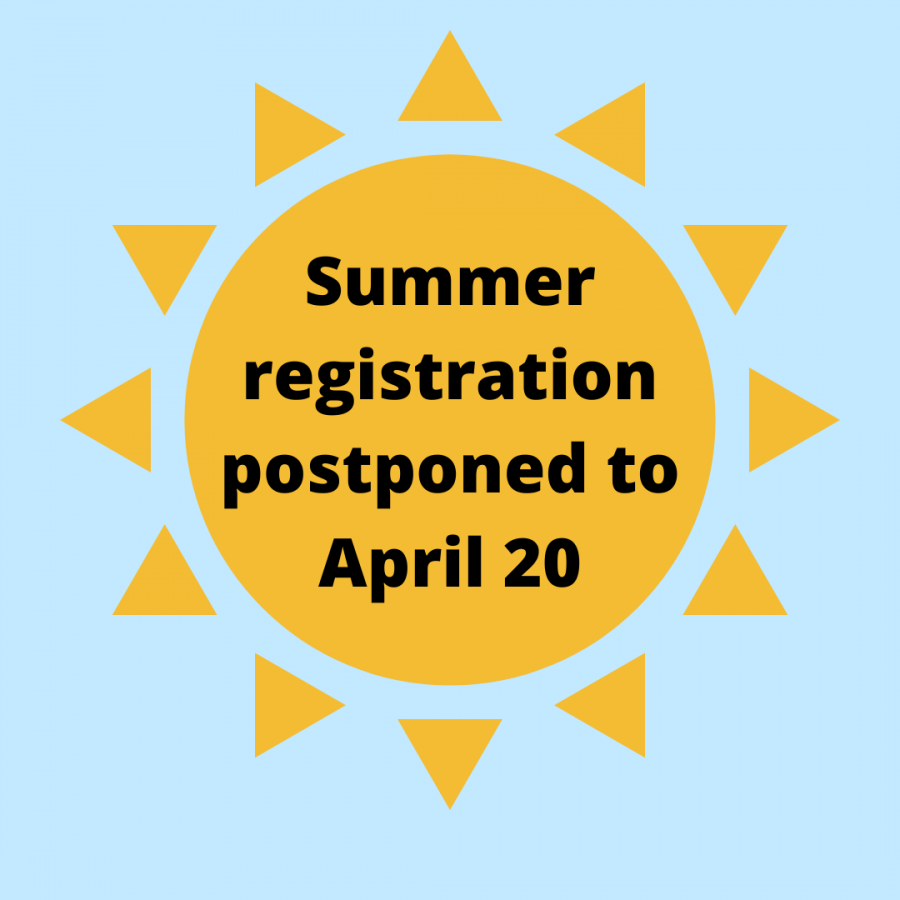 Summer registration postponed
