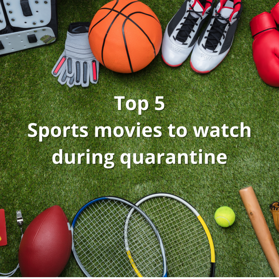 Top 5 - Sports movies to watch during quarantine